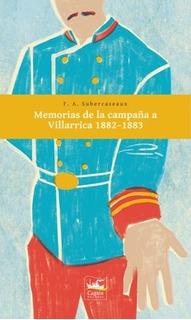 Memorias De La Campaña A Villarrica - Francisco Subercaseaux