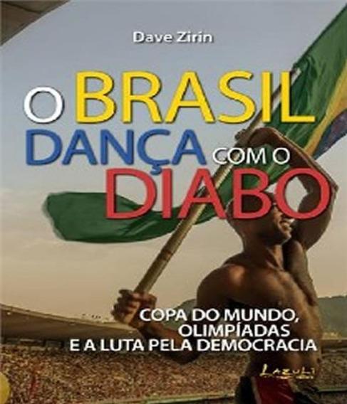 Brasil Danca Com O Diabo, O