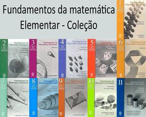Coleçao Fundamentos De Matematica Elementar + Livro Brinde