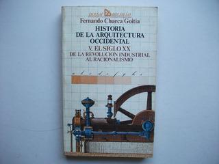 Historia Arquitectura Occidental - Siglo 20 - Chueca Goitia