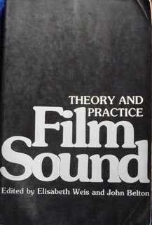 Libro Theory And Practice Film Sound E Weis J Belton
