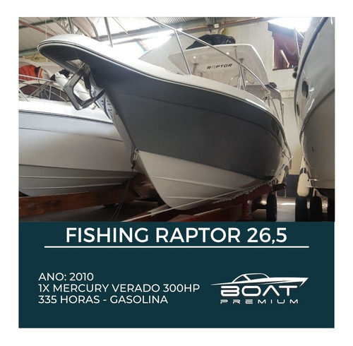 Fishing Raptor 26,5 , 2010, 1x Mercury Verado 300hp - Magnum