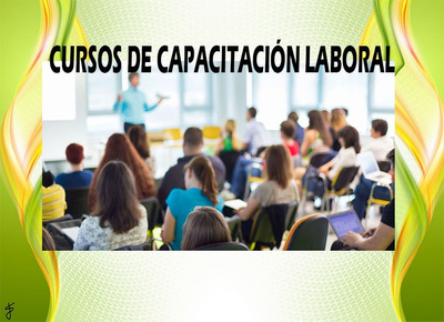 Promoción Inscripción Cursos De Capacitación Laboral 2020