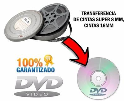Digitalización Super 8, 8mm,16mm A Digital Dvd O Bluray