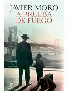 Libro A Prueba De Fuego - Javier Moro