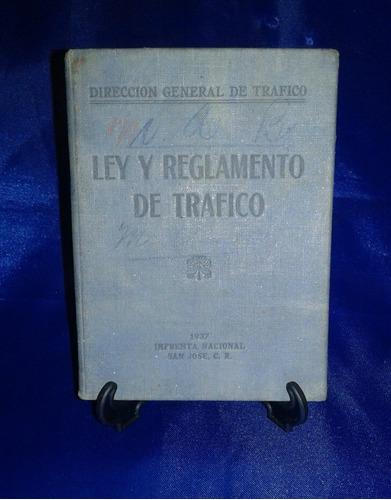 Reglamento De Trafico De Cr Año 1937