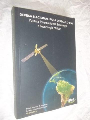* Livro - Defesa Nacional Para O Século Xxi - Edison
