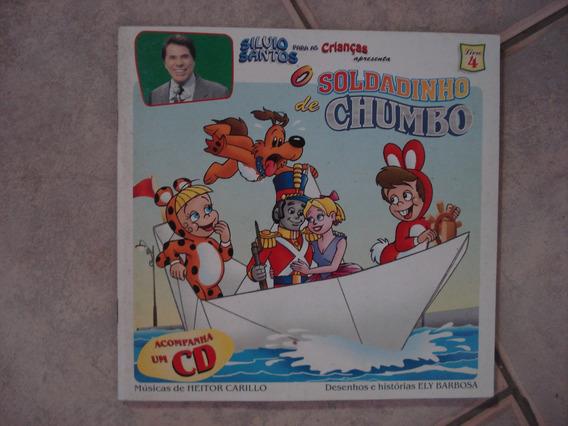 Livro Silvio Santos O Soldadinho De Chumbo