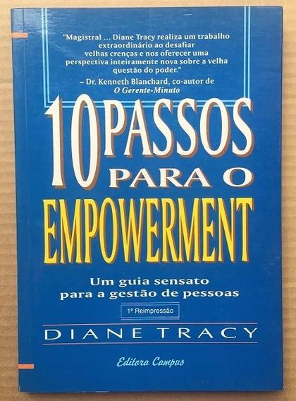 Livro 10 Passos Para O Empowerment Guia P/ Gestão De Pessoas