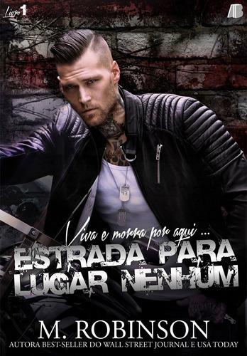 Livro: Estrada Para Lugar Nenhum (dueto Road To Nowhere, 1)