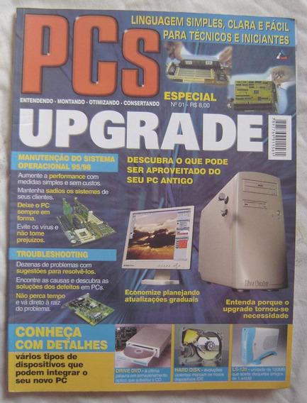 Revista Pcs Nº1 - Especial - Upgrade.