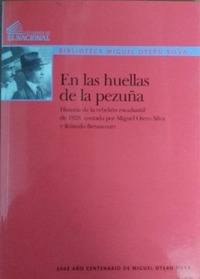 En Las Huellas De La Pezuña / Miguel Otero Silva