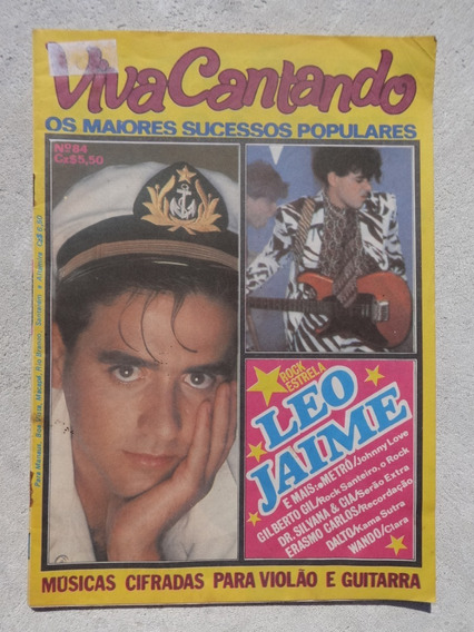Revista Viva Cantando Nº 84 Leo Jaime - Rock Estrela - 1986