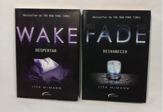 Livros Wake Despertar E Fade Desvanecer Lisa Mcmann