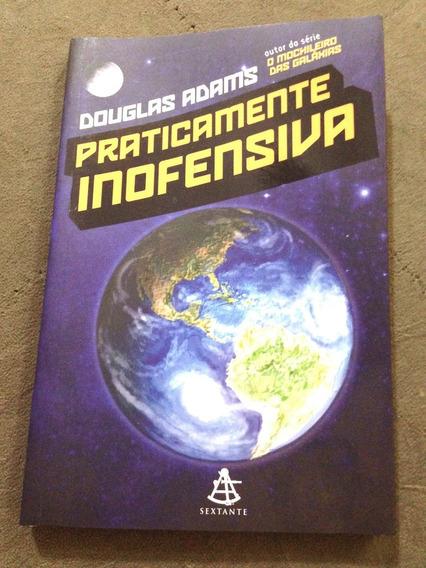 Praticamente Inofensiva, Douglas Adams 1º Edição, 2006 Livro