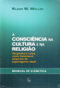 A Consciência Na Cultura E Religião