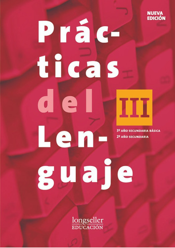 Practicas Del Lenguaje 3 + El Ojo 3  - Longseller