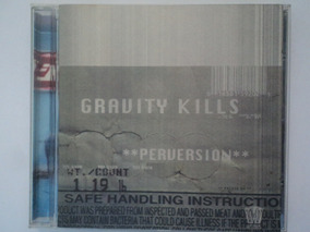 Cd-gravity Kills:perversion-industrial:rock:pop