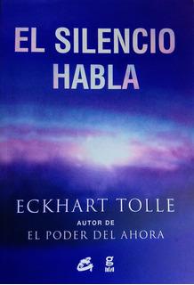 Eckhart Tolle - El Silencio Habla