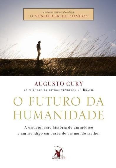 Futuro Da Humanidade, O - Arqueiro