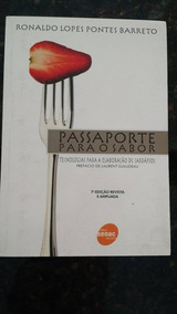 Passaporte Para O Sabor - Ronaldo Lopes P. Barreto - Novo