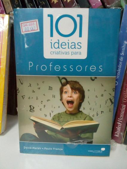 Livro 101 Ideias Criativas Para Professores David Merkh