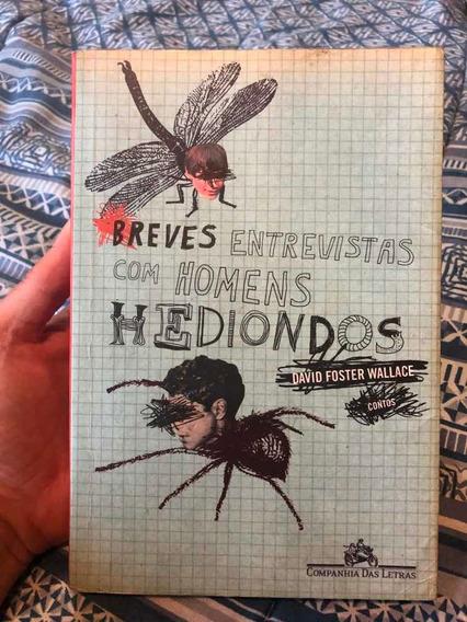 David Foster Wallace Breves Entrevistas Com Homens Hediondos