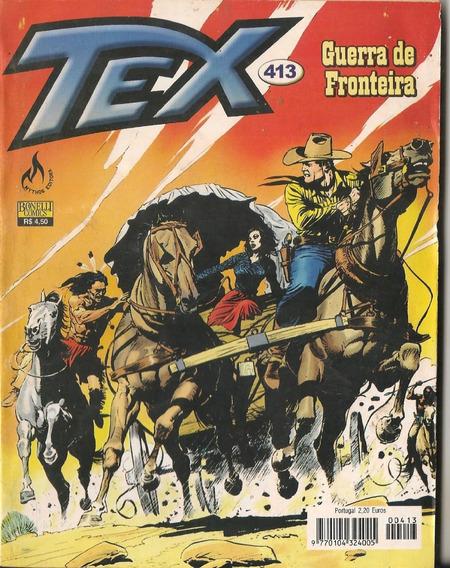 Hq Tex 413 Ed Mythos. Guerra De Fronteira