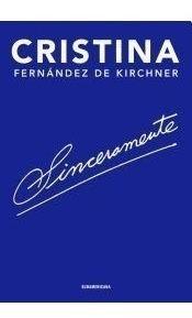 Sinceramente Cristina Kirchner Disponible Ya!!!
