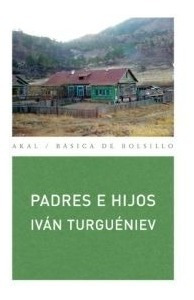 Padres E Hijos, Turgueniev, Ed. Akal