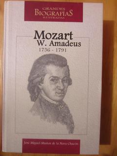 Mozart W. Amadeus Grandes Biografias Ilustradas 1756 - 1791