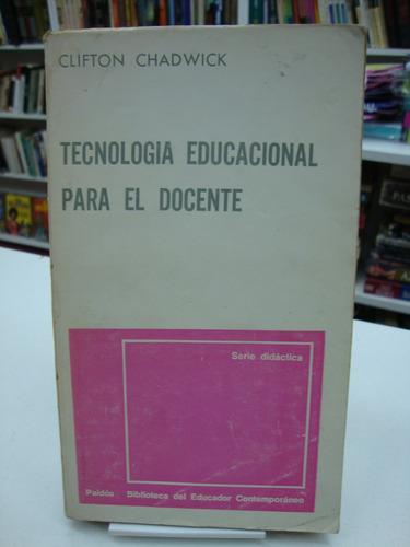 Tecnologia Educacional Para El Docente Clifton Chadwick Mercado Libre
