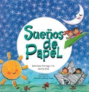 Sueños De Papel. Libro De Poesías Para Niños.  Autora Vzlana