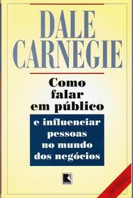 Livro Como Falar Em Público Dale Carnegie