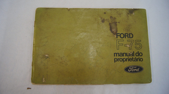 Manual Do Proprietário F-75 Ford