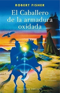 Caballero Armadura Oxidada Ed.ilustrada Con Cuadernillo - Fi