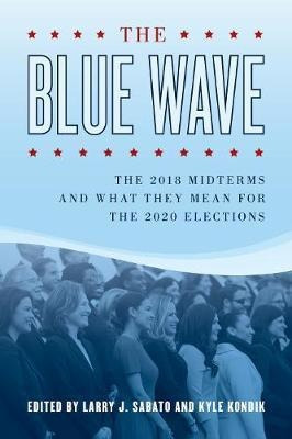 The Blue Wave : The 2018 Midterms And What They Mean For ...