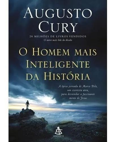 Livro Augusto Cury O Homem Mais Inteligente Da Historia -