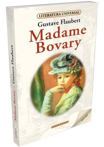 Libro. Madame Bovary. Gustave Flaubert. Clásicos Fontana.