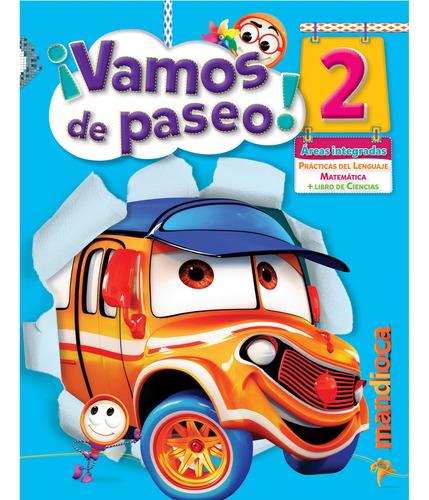 Imagen 1 de 1 de Vamos De Paseo! 2 - Editorial Mandioca
