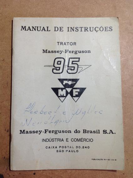 Manual De Instruções Trator Massey-fergunson 95 - Raro!