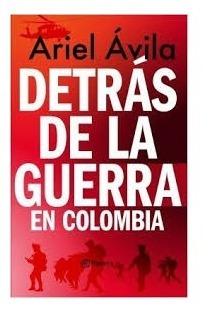 Libro Detras De La Guerra En Colombia