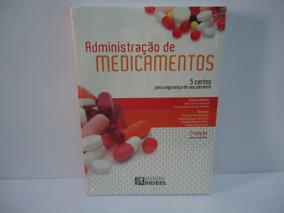 Livro Administração De Medicamentos (5 Certos) 2ª Ed. Novo