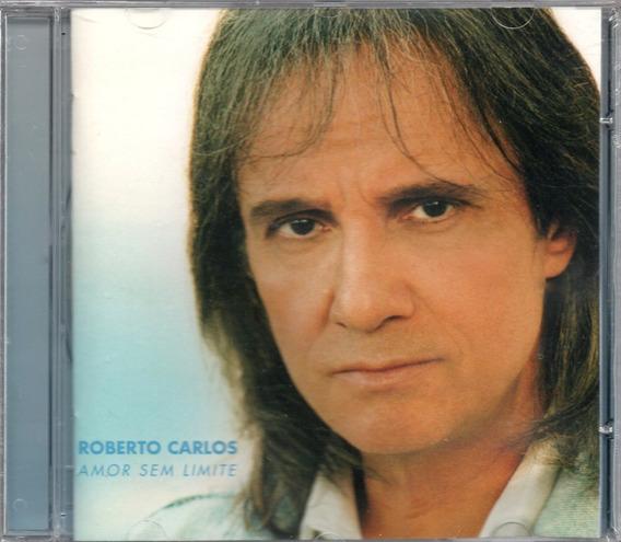 Roberto Carlos Cd Amor Sem Limite Novo Lacrado Original