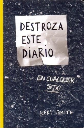 Destroza Este Diario - Bolsillo - Smith, Keri