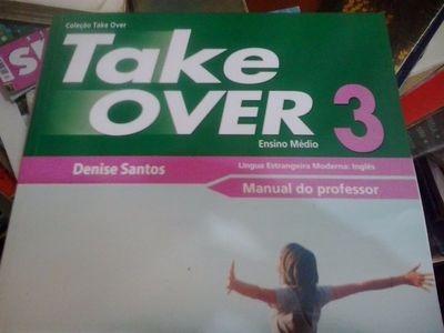 Livro Take Over 3 - Ensino Médio Denise Santos