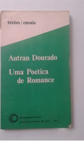 Livro - Uma Poética De Romance - Autran Dourado