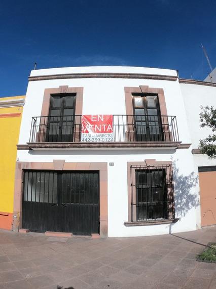 Venta Casa Centro Histórico Qro