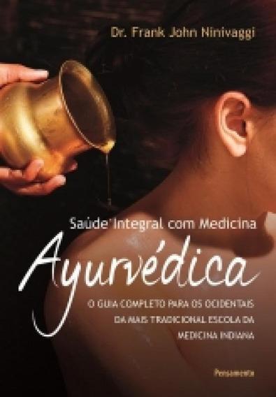 Saude Integral Com Medicina Ayurvedica - Pensamento