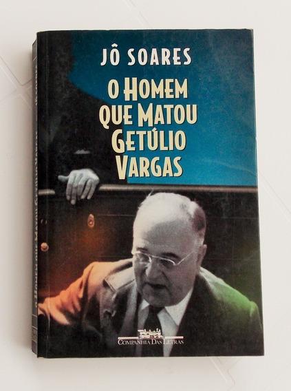 Livro: O Homem Que Matou Getúlio Vargas